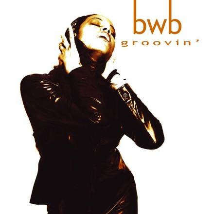 bwb - groovin